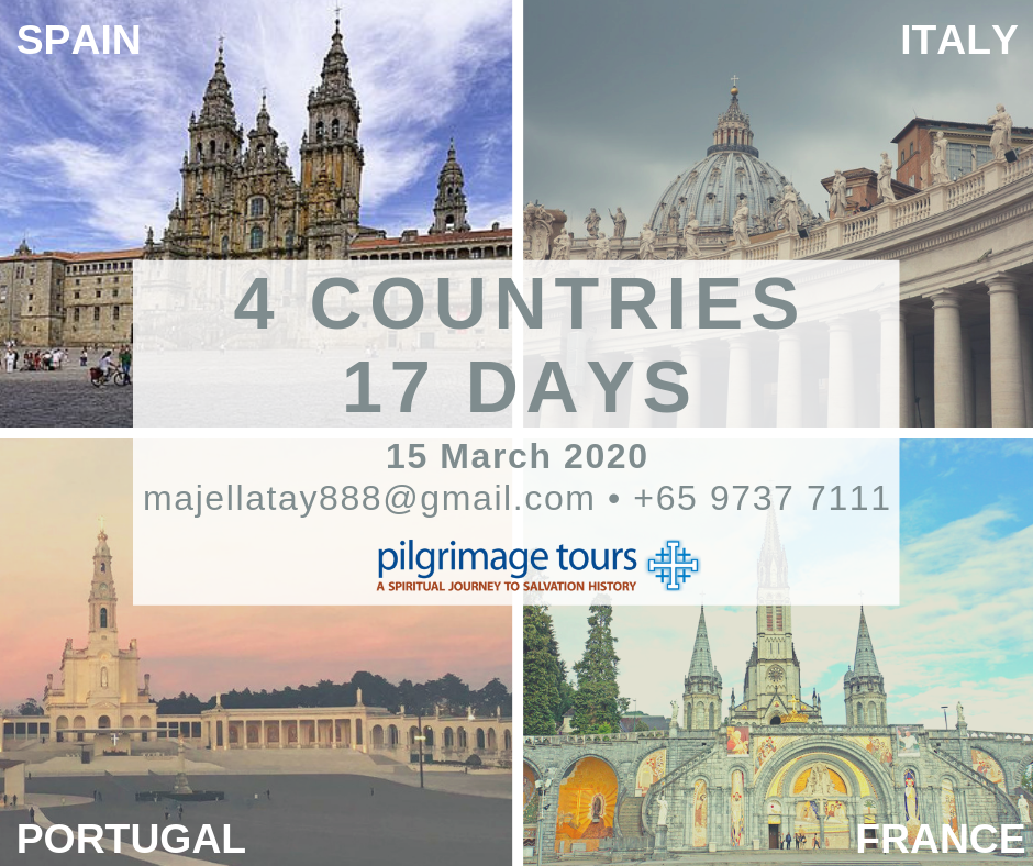 15 March 2020 ITALY FRANCE SPAIN PORTUGAL HOLY PILGRIMAGE SINGAPORE